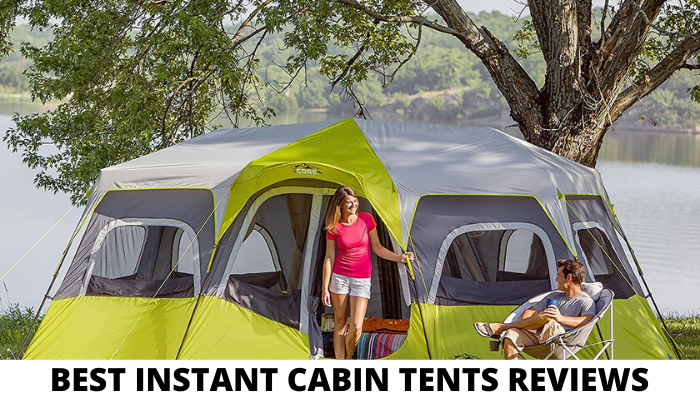 Best Instant Cabin Tents