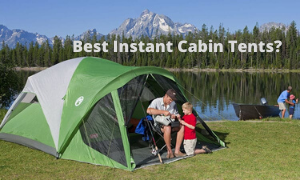 Best Instant Cabin Tents Reviews