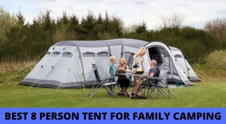 Best 8 Person tent for family camping