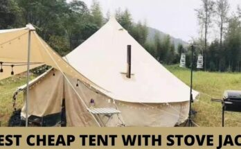 BEST CHEAP TENT WITH STOVE JACK