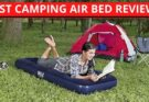 Best Camping Air Bed Reviews